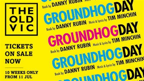groundhog day the musical groundhog day the musical now at the vic