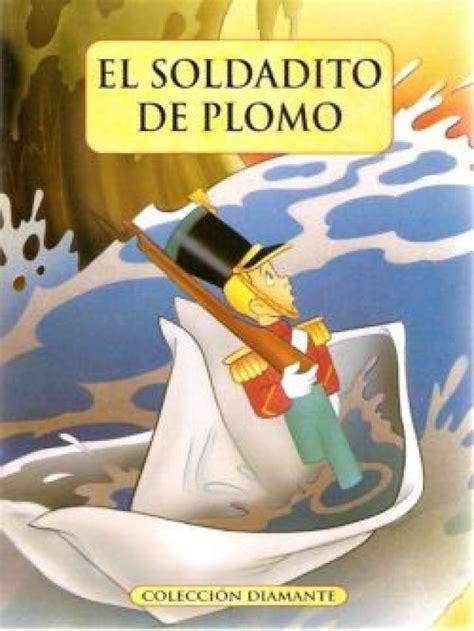 libro el soldadito de plomo ranking de los 25 mejores cuentos cl 225 sicos listas en
