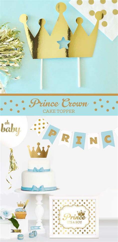 Crown Baby Shower Decorations by 17 Best Ideas About Prince Cake On Prince