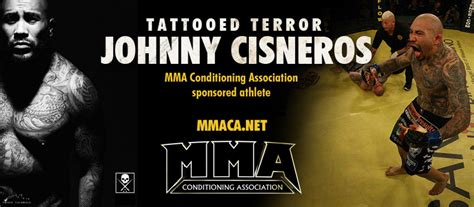 mixed martial arts conditioning association become an johnny tattooed terror cisneros