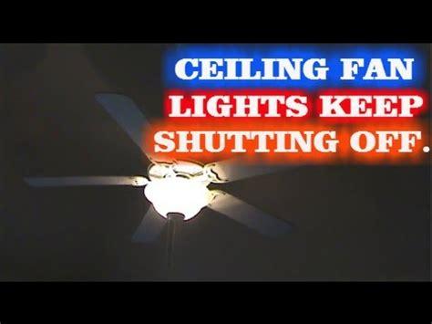 My Ceiling Fan Lights Flicker Ceiling Fan Lights Flickering How To Fix