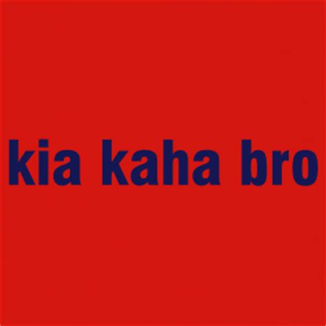 Kia Kaha Forever Strong Kia Kaha
