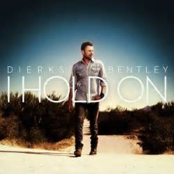 dierks bentley i hold on song review