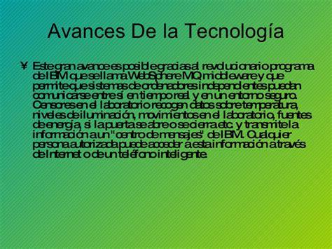 avance en la tecnologia el avance de la tecnologia y la ciencia