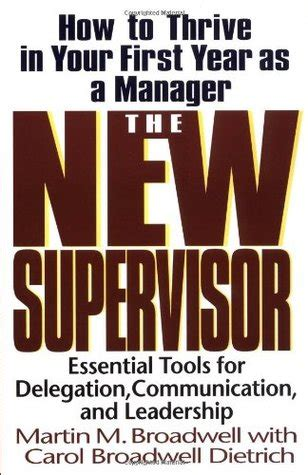 the new supervisor how to thrive in your year as a