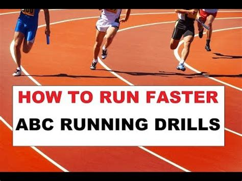 how to get better at sprinting how to run faster abc running drills to improve form and