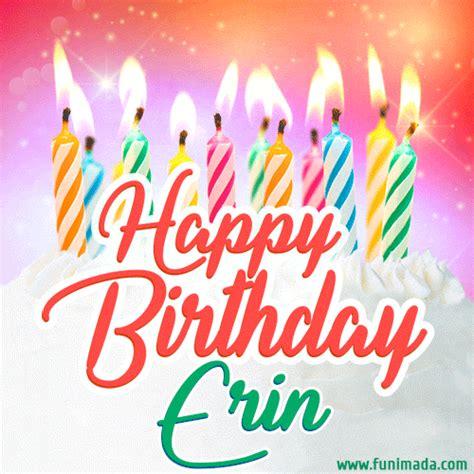 happy birthday gif  erin  birthday cake  lit candles   funimadacom
