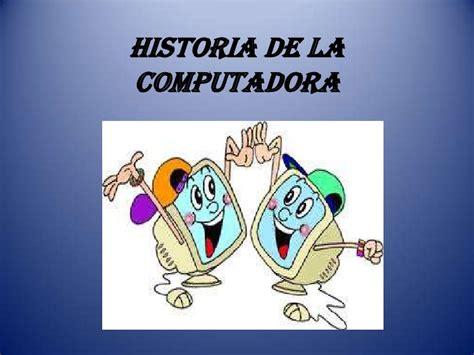 la historia de dracolino 8467502576 historia de la computadora