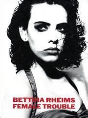 claude berri bettina rheims bettina rheims 1952 open library