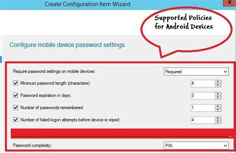 android mobile devices configuration item policy settings for android mobile
