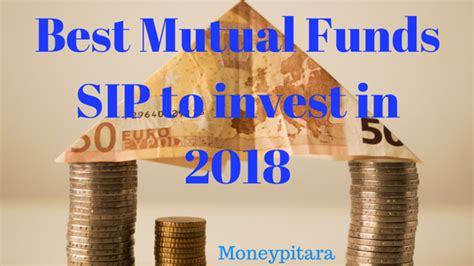 best funds best funds sip to invest in 2018