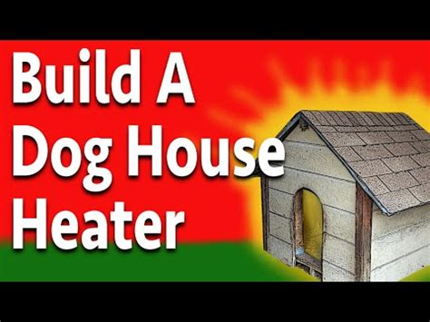 dog house heater diy diy dogloo dog house heater doovi