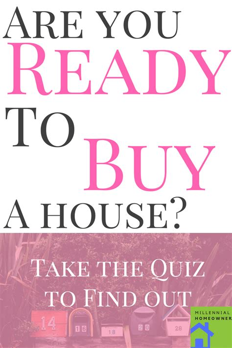 should i buy a house quiz are you ready for homeownership take the quiz millennial homeowner