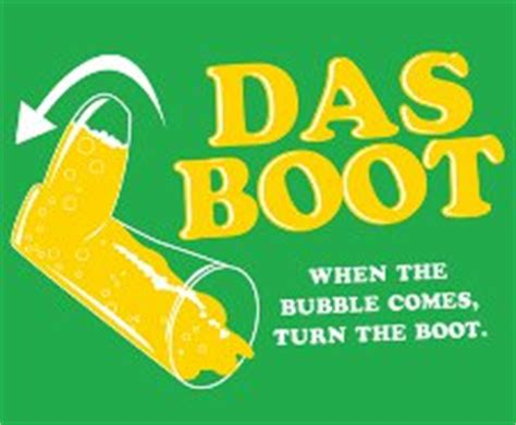Das Boot Meme - beerfest das boot when the bubble comes turn the boot t