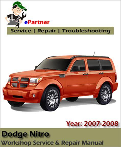 2007 dodge nitro service manual dodge nitro service repair manual 2007 2008 automotive