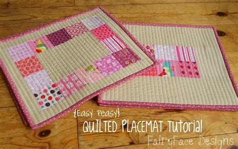 Free Easy Quilted Placemat Patterns by Fairyface Designs Easy Peasy Quilted Placemats Tutorial