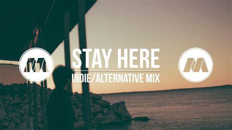 Stay Here stay here chill mix doovi