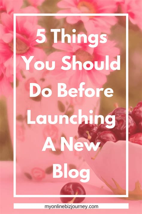 5 things you should do 5 things you should do before you launch a new blog