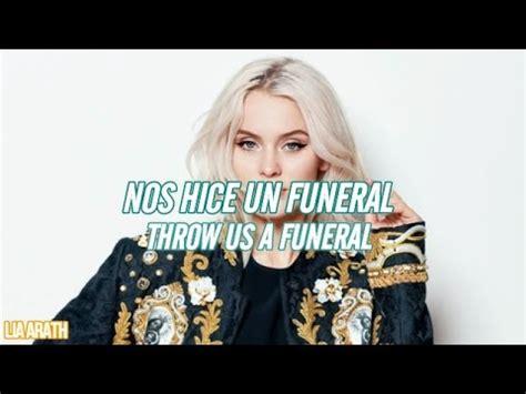 funeral zara larsson lyrics español zara larsson funeral espa 241 ol lyrics youtube
