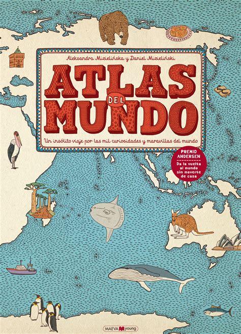 libro the curious map book lecturas favoritas atlas del mundo dibujosdenube