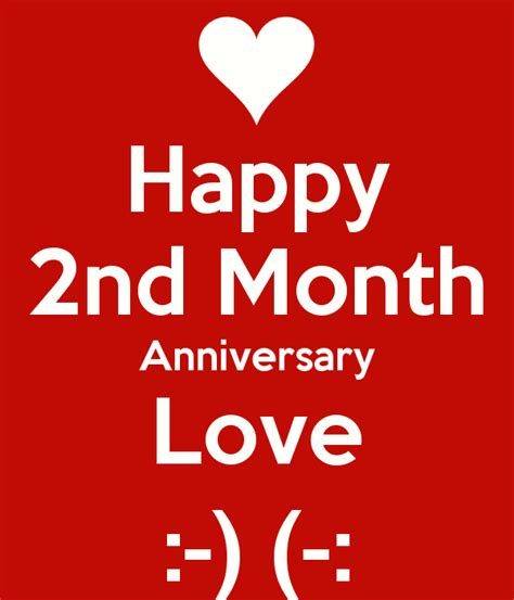 images of love anniversary happy 2nd month anniversary love keep calm and