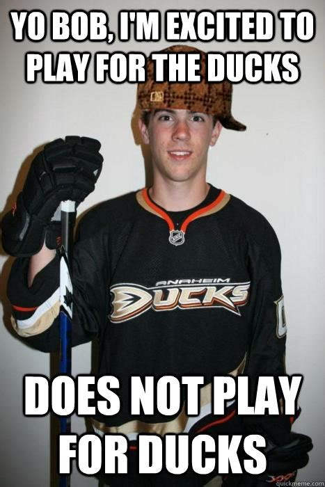 Anaheim Ducks Memes - schultz signs with edmonton oilers page 3 in the