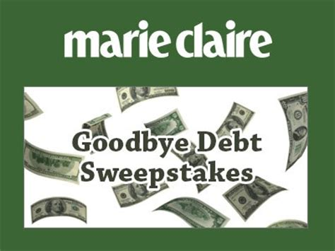 Marie Claire Sweepstakes - www marieclaire com enter marie claire goodbye debt sweepstakes to win 100 000