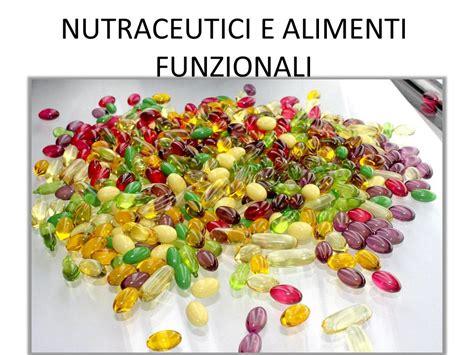 alimenti funzionali nutraceutici e alimenti funzionali ppt scaricare