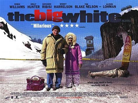 Watch Big White 2005 The Big White Movie Poster 4 Of 5 Imp Awards