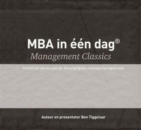 Mba In Leadership by Mba In 233 233 N Dag Management Classics Serie Met 10 Delen