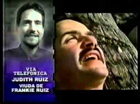 frankie ruiz discograf 237 a de frankie ruiz con discos de noticias del fallecimiento de frankie ruiz 1998 parte 1