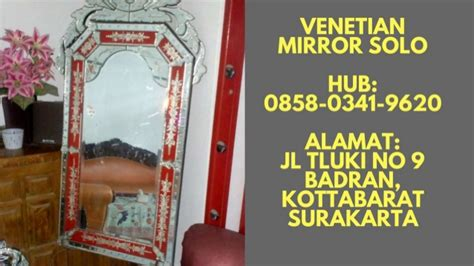 Jual Cermin Venetian diskon wa 62 858 0341 9620 harga cermin dinding venetian