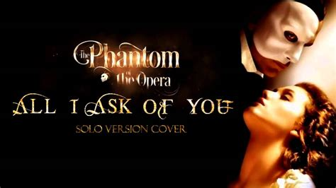 ask of you all i ask of you version cover phantom of the opera