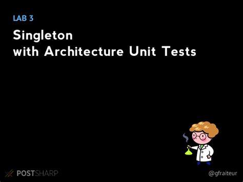 singleton pattern and unit testing design pattern automation