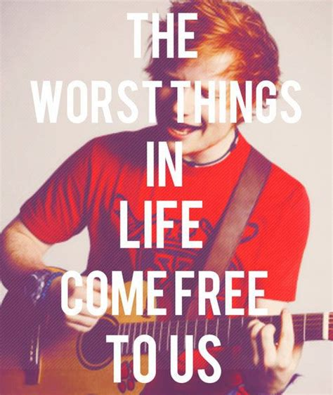 ed sheeran a team okay ed sheeran but the little things still come from you