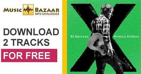ed sheeran english rose free mp3 download x wembley edition ed sheeran mp3 buy full tracklist