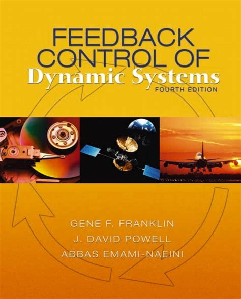 feedback of dynamic systems 8th edition what s new in engineering books franklin powell emami naeini feedback of