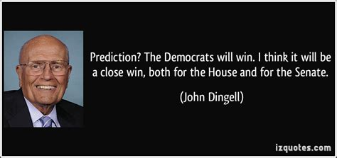 Can Democrats Win The House by Prediction The Democrats Will Win I Think It Will Be A