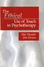the ethics of justice without illusions books books the ethical use of touch in psychotherapy