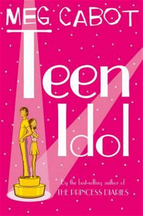 Novel How To Be Populer Meg Cabot idol by meg cabot reviews discussion bookclubs lists