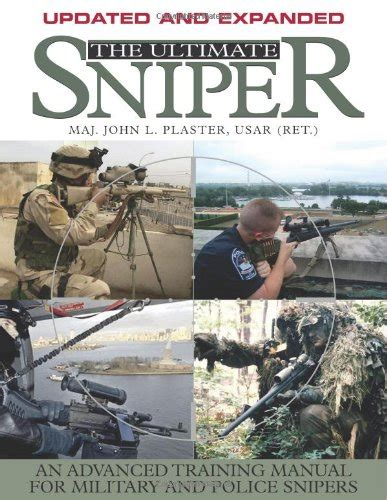 el ultimate sniper en 1581604866 the ultimate sniper an advanced training manual for military import it all