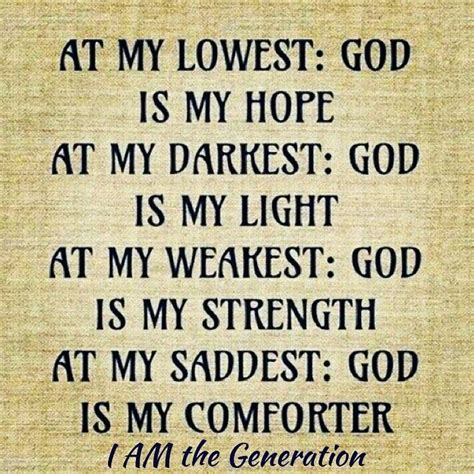 who is the comforter in the bible at my lowest god is my hope at my darkest god is my