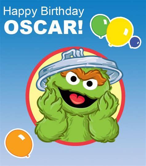 imagenes de happy birthday oscar oscar everyone s favorite grouch had a birthday on june