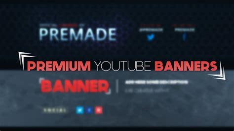 Premium Youtube Banner Templates Photoshop Banner Templates Youtube Photoshop Banner Template