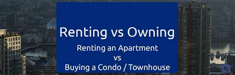 renting a condo vs apartment rent com blog renting vs owning apartment vs condo townhouse new