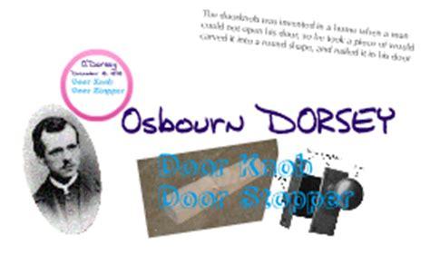 O Dorsey Invented Door Knob copy of american inventions door stop and door