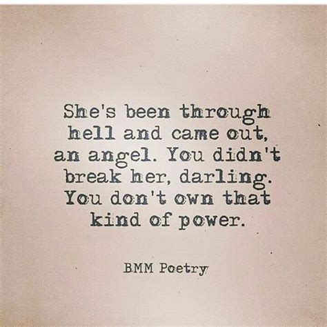 Life Style Quotes : I came out the angel because I was ...