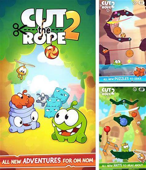 cut the rope free apk cut the rope free apk cut the rope 2 apk v1 6 8 mod free