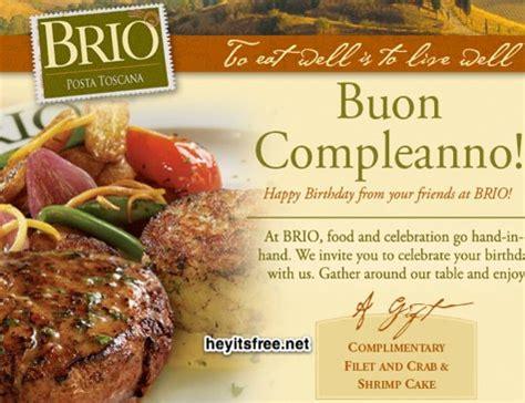 brio coupons brio tuscan grille birthday freebie hey it s free