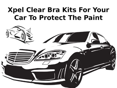 Xpel Clear Bra Kits For Your Car To Protect The Paint Authorstream Clear Bra Templates